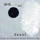 5pm At Liverpool Street Station Ep/Laz Arus & 2east