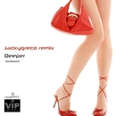 Deeper/Daviddance & Jackygreco