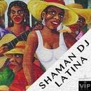 Latina - Single/Shaman DJ