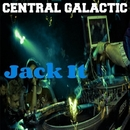 Jack It/Central Galactic