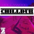 Hollywood Chilldub, Vol 2/Spyke & Akhl & Rifres & Firekiss & DJ Nospheratum & Nitrid & kup & Roman Naboka & cyBEARs & Fly Dying & D.Z. & Nick Gope & Liturgich & Nebopad