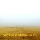 Unlimited Endless/Skytrust