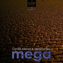 Mega/Septimo Rey & Conde Milenio