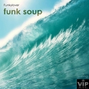 Funk Soup/Funkylover