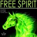 Free Spirit/Fonzie Ciaco & DJ Ciaco & Dj Fonzie