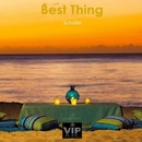 Best Thing - Single/Schaller