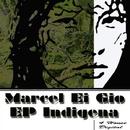 EP Indigena/Marcel Ei Gio
