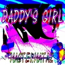 Daddy's Girl - Single/MasterMataz