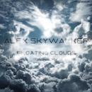 Floating Clouds - Single/Alex Skywalker
