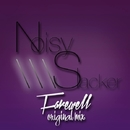 Farewell - Single/Noisy Slacker