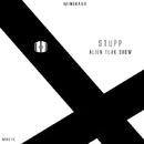 Alien Tlak Show/Stupp