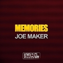 Memories/Joe Maker