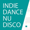 Best Indie Dance, Nu Disco 2015 - Top 10 Hits Deep Nu Disco Music/Dave Romans & MyImaginaryFriends & Ludwix & Mad Dope & SoUs Prod. & Mike Butler & Anton Chester & Sasha HiT & Tezo Gross & S.Nazarovskiy