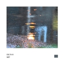 Wet - Single/Delta III