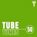 Tube Tunes, Vol.50/Alex Leader & DJ Zyaba & Massive Dynamix & Ekvator & NIR 300 & DJ Tivey & Antena & Jaxwell & Teddy Beat & DreamSystem & Darris & Harris & Fabrician & Fahria Yasmin & Azodd & Andrew5
