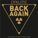 Back Again / Comet/Dixude