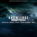 Knowledge/Giuliano Rodrigues & Unhappiness & RMAXX & Delta III & Illhesher