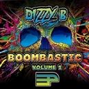 Boombastic Volume 1/Dizzy B