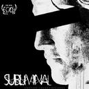 Subliminal/We Are Legion & Mastercode