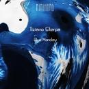 Blue Monday/Tiziano Sterpa