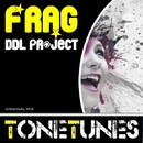 Frag - Single/DDL Project