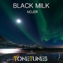 Black Milk - Single/NOJER