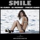 Smile/DJ Memory & Fonzie Ciaco & DJ Ciaco