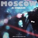 Moscow/Dj Evgrand