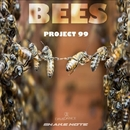 Bees - Single/Project 99