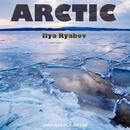 Arctic - Single/Ilya Ryabov