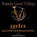 Gente Della Notte/Sounds Good Village