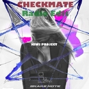 Checkmate - Single/KIWI Project