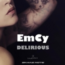 Delirious - Single/EmCy