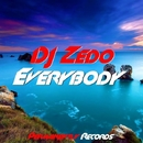 Everbody - Single/DJ Zedo