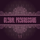 Global Progressive, Vol. 11/Alfoa & Aggressor & Franzis-D & Ivan Nikusev & Boral Kibil & Burak Yildirim & Digital Department & Loquai & Deep_D & Sofin & Deep Stream & Fernando Ferreyra & (Hypnotic Duo, Mode MT & Eris & Trancepollino & Orelse Twisted