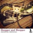 Deepper And Deepper/Pariston Hills & Joven Misterio
