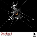 Oxidized - Single/Verdant DJ & Bill Tox