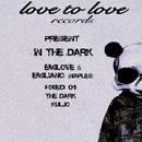 In The Dark/Emilove & Emiliano Naples