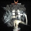 Alternative State Of Mind/Stevie Wilson