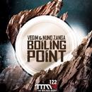 Boiling Point/Vegim & Nuno Zanga