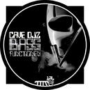 Bass Functionen/Cave Djz