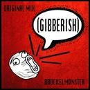 Gibberish - Single/Brockelmonster