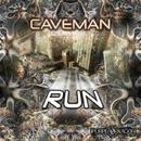 Run/Caveman