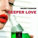 Deeper Love - Single/Mauro Cannone