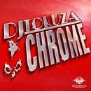 Chrome - Single/DJ Tokuza