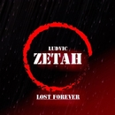 Lost Forever - Single/Ludvic Zetah