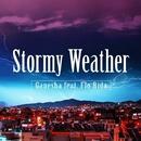 Stormy Weather (feat.Flo Rida)/Ganesha