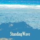 Standing Wave/Uniyon