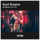 No More/Kool Empire