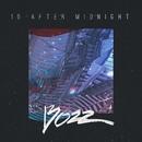 10 After Midnight/Bozz